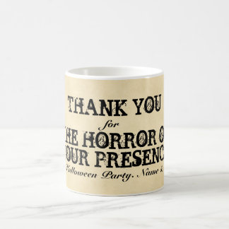 Horror of Your Presence. Halloween Party Favor Coffee Mugs