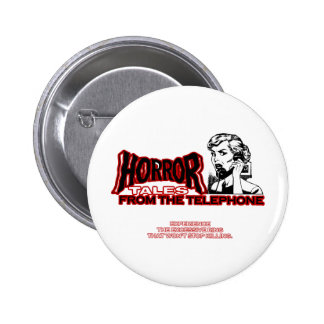 Horror Tales From The Telephone Retro Movie Ad Pinback Button