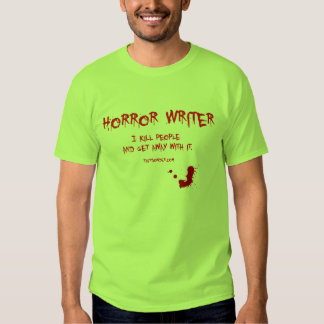 Horror Writer 3 Tees