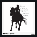 """Horse and Rider Wall Decal<br><div class=""""desc"""">&quot;There is no secret so close as that between a rider and her horse.&quot;</div>"""