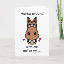 Horse Around With Me, Valentine's Day Horse Card