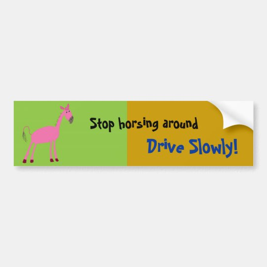 "Horse Car Bumper Sticker ""drive slowly"""