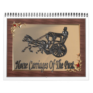 Horse carriages of the past. calendar