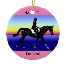 Horse Girl For Life! Ceramic Ornament