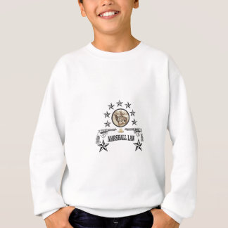 horse guns and marshal law sweatshirt