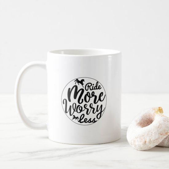 Horse Lover Mug - Ride More Worry Less