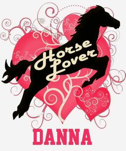 Horse Lover Personalized Danna Tee Shirts