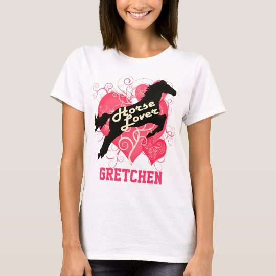 Horse Lover Personalized Gretchen T-Shirt