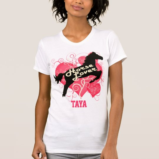 Horse Lover Personalized Taya Customized Shirt