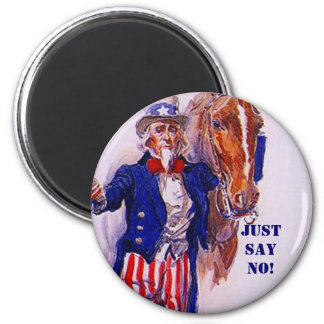 Horse Meat Slaughter Just Say No Campaign UncleSam Refrigerator Magnet