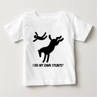 Horse My Own Stunts Baby T-Shirt