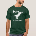 Horse My Own Stunts T-Shirt