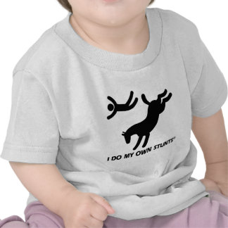 Horse My Own Stunts Shirt
