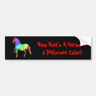Horse of a Different Color Bumper Sticker