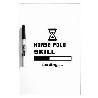 Horse polo skill Loading...... Dry Erase Board