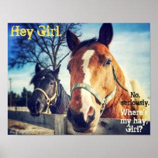 "Horse Poster: ""Hey Girl."""
