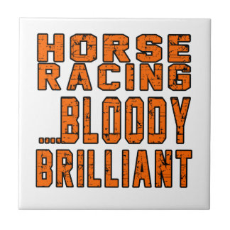 Horse Racing Bloody Brilliant Small Square Tile