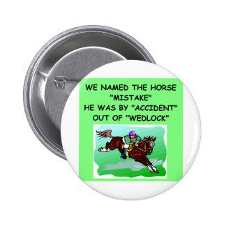 HORSE racing joke Pinback Button