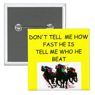 HORSE racing joke Pin