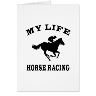 Horse Racing My Life Greeting Cards