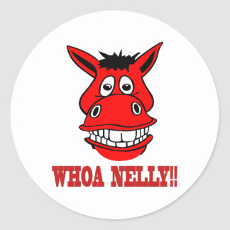 Horse Says Whoa Nelly Round Sticker