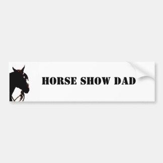 Horse Show Dad - western Car Bumper Sticker