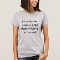 Horse stall cleaner t-shirt