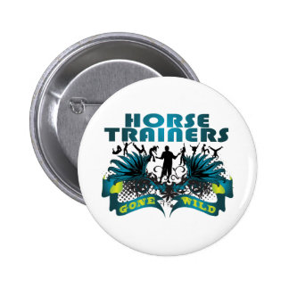 Horse Trainers Gone Wild Pins
