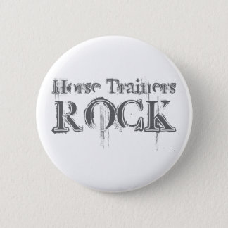 Horse Trainers Rock Pinback Button
