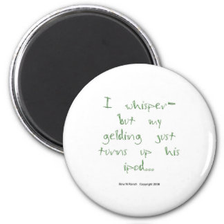 Horse Whisperer:  gelding with Ipod 2 Inch Round Magnet