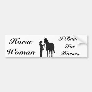 Horse Woman - I Brake For Horses Bumper Sticker