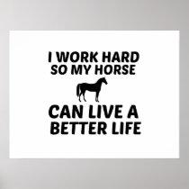 HORSE WORK BETTER LIFE POSTER