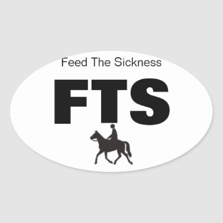 Horseback Riding Feed the Sickness Set of FOUR! Oval Sticker
