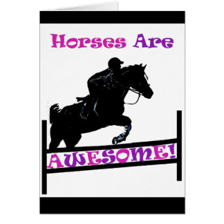 Horses Are Awesome Card