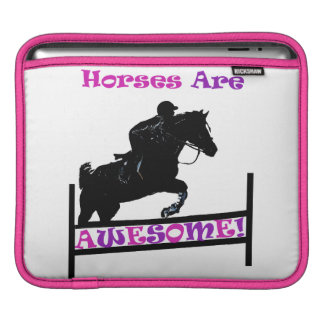 Horses Are Awesome iPad/iPad2 Sleeve Sleeve For iPads