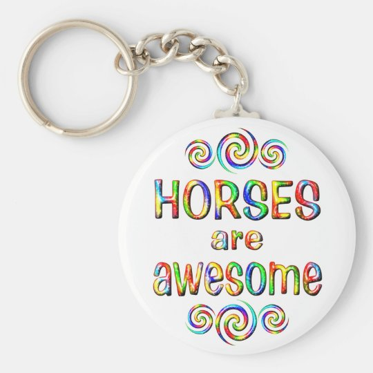 HORSES ARE AWESOME KEYCHAIN