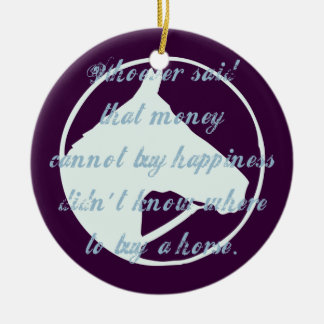 Horses are Happiness Christmas Tree Ornament
