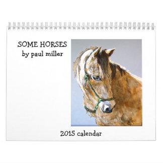 HORSES BY PAUL MILLER 2015 CALENDAR