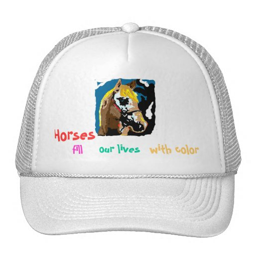 Horses fill our lives with color mesh hat