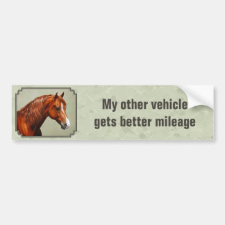 Horses Get Better Gas Mileage Morgan Horse Bumper Sticker
