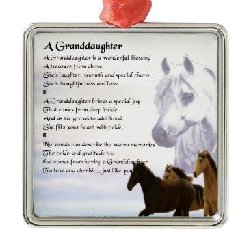 Lastminutehero Horses Grandaughter poem Metal Ornament