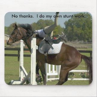 Horses - Hunter-No thanks. I do My Own Stunt Work, Mousepads