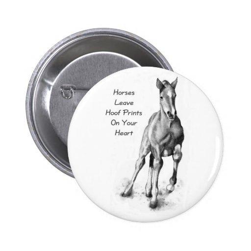 Horses Leave Hoofprints On Your Heart: Pencil Art Pins
