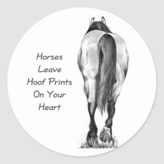 Horses Leave Hoofprints On Your Heart: Pencil Art Classic Round Sticker