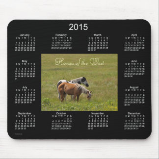 Horses of the West 2015 Calendar by Janz Mouse Pad