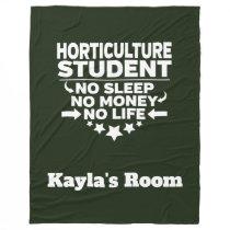 Horticulture College Major No Sleep No Money Fleece Blanket
