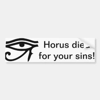 ¡Horus murió por sus pecados! pegatina para el Pegatina Para Coche