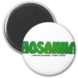HOSANNA FRIDGE MAGNET