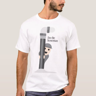 Hose Man T-Shirt