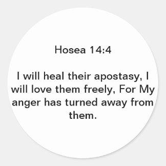 Hosea 14:4 classic round sticker